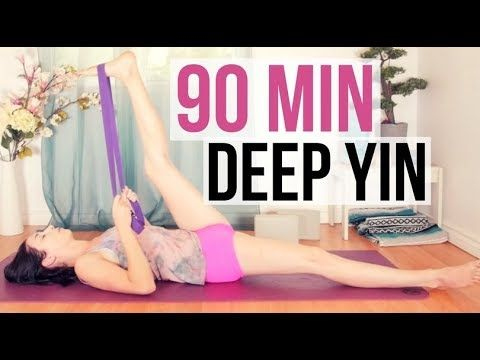 Yin Yoga Deep Stretches Long Holds 90 Min Yoga With Kassandra Blog Yin Yoga Yin Yoga Sequence Yin Yoga Class