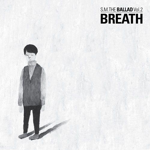 S.M. The Ballad – BREATH – S.M. The Ballad Vol. 2
