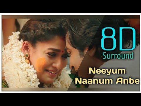 Neeyum Naanum Anbe 8d Imaikkaa Nodigal Vijay Sethupathi Nayanthara Hiphop Tamizha Adhi Youtube Mp3 Song Download Mp3 Song Songs