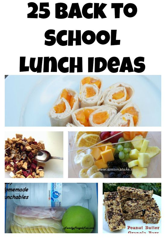 25 Back To School Lunch Ideas for Non-Boring Lunches