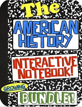 American History Interactive Notebook *GROWING* Bundle! 10 US History Notebooks!