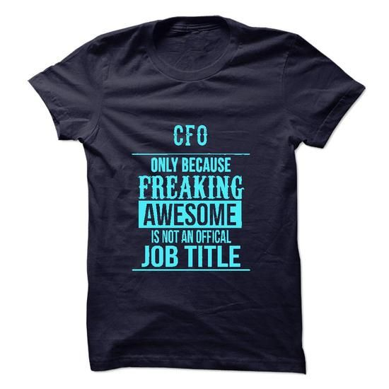 CFO T Shirts, Hoodies, Sweatshirts. CHECK PRICE ==► https://www.sunfrog.com/LifeStyle/CFO-49140220-Guys.html?41382