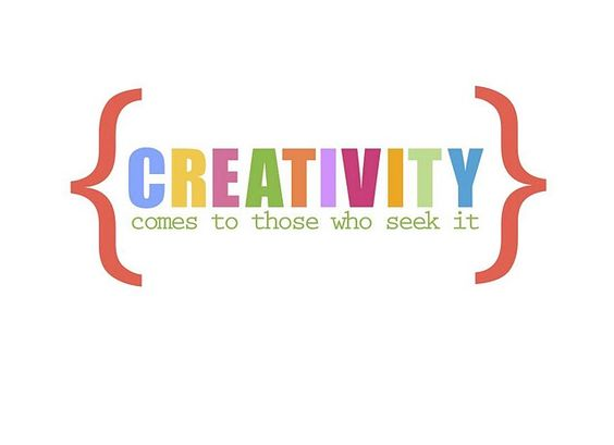 Creativity comes to those who seek it.  Printable download.