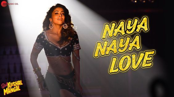 Naya Naya Love Lyrics Sab Kushal Mangal Love Songs Lyrics Song Lyrics Lyrics