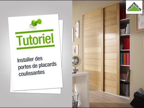 Comment Installer Des Portes De Placard Coulissantes Leroy Merlin Youtube Porte Placard Coulissante Placard Coulissant Porte Placard