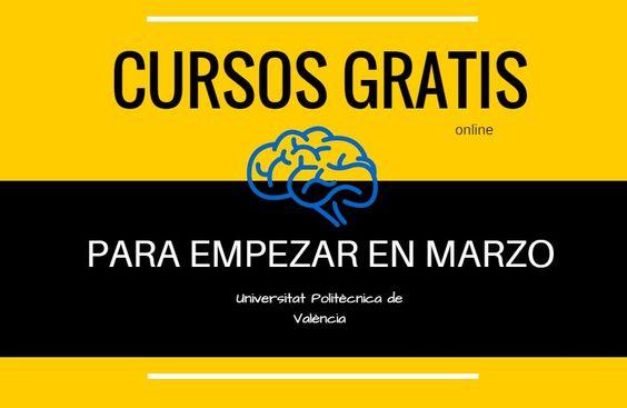 #MOOC #cursos Cursos online gratuitos de la UPV que podéis hacer ahora, en marzo