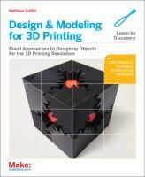 Design and Modeling for 3D Printing