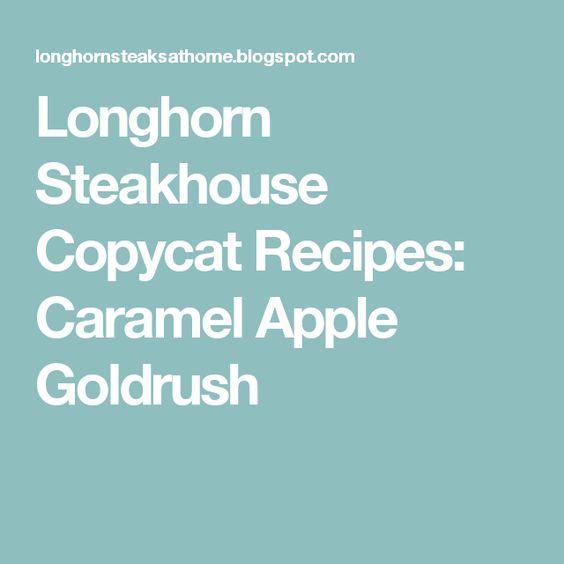 Longhorn Steakhouse Copycat Recipes: Caramel Apple Goldrush
