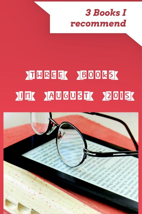 3 Books In August 2015 - Everyday Gyaan