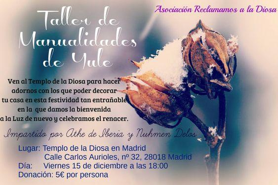 Taller de manualidades de Yule 2017 @ Templo de la Diosa en Madrid