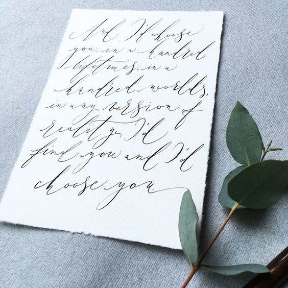 And I'd choose you... calligraphy quote handwritten on artisan paper