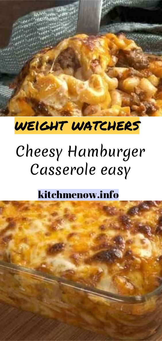 Cheesy Hamburger Casserole Easy Weight Watcher Ground Beef Recipe Easy Casserole Healthy Hamburger Recipes