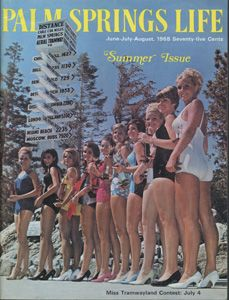 "June-July-August 1968  ABOUT THE COVER:   Annual ""Miss Tramwayland"" beauty pageant, held July 4, 1968 at the mountain station of the Palm Springs Aerial Tramway, attracts beautiful young women from all over Southern California. Victor Mature heads this year's panel of three judges. The winner and her court of princesses receive awards and are guests of honor at the Jaycees fireworks spectacular that night at Angels Stadium.:"