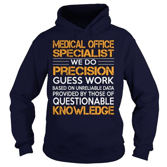 Awesome Tee For Medical Office Specialist T-Shirts, Hoodies. Get It Now ==> https://www.sunfrog.com/LifeStyle/Awesome-Tee-For-Medical-Office-Specialist-92728375-Navy-Blue-Hoodie.html?id=41382
