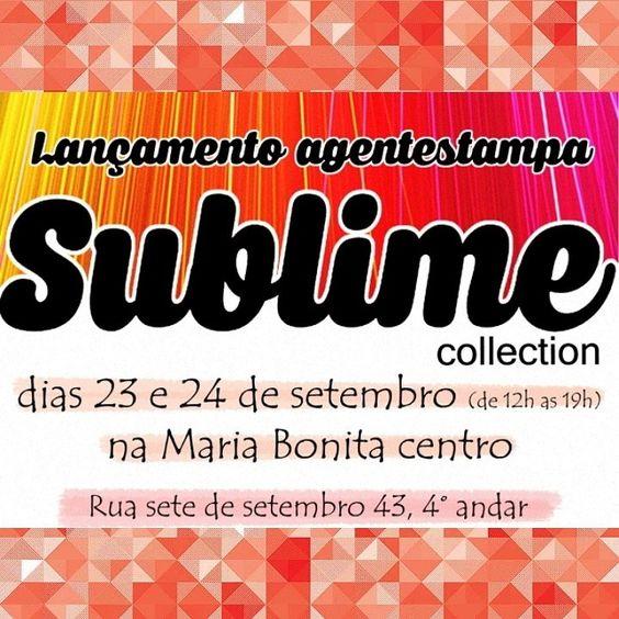'Sublime' - Lançamento da novíssima coleção de camisetas femininas e lenços exclusivos da @agentestampa ! Dias 23 e 24/09, de 12h às 19h, na loja da Maria Bonita do Centro - Rua Sete de Setembro 43, 4°andar. Nos vemos lá!!! ;) #eventoAGE #lançamentoAGE #coleçãoAGE #sublime #tshirt #tshirtfeminina #colecionáveis #estampaexclusiva