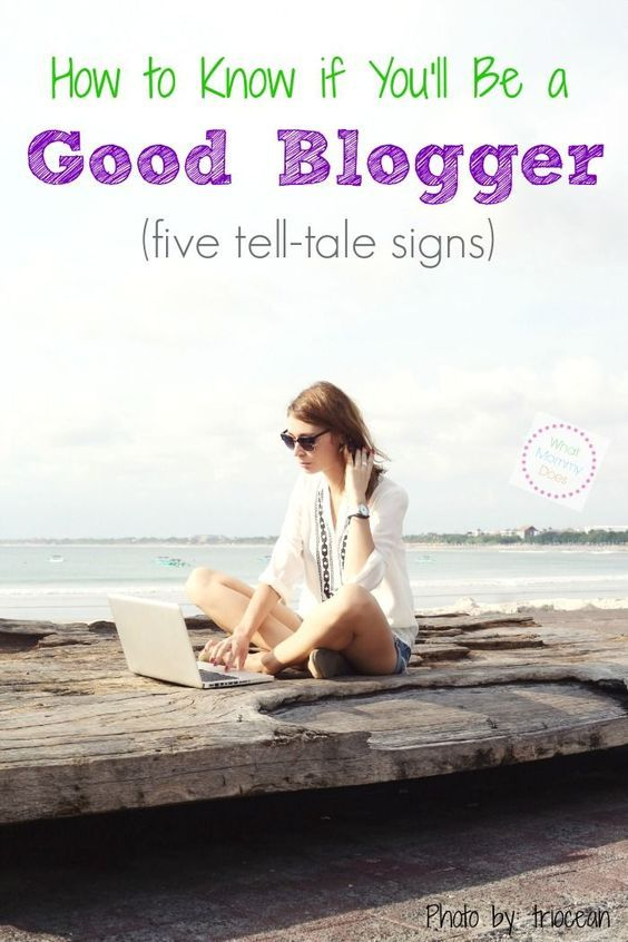 How to know if you 39 ll be a good blogger posts and lifestyle for How to start a craft blog
