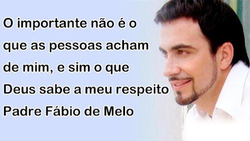 Padre Fábio De Melo - Frases De Reflexão