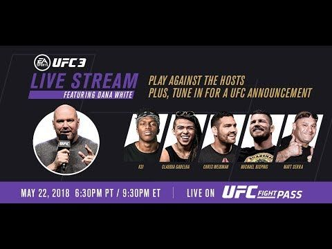 Ea Sports Ufc 3 Live Stream With Ksi Ufc Champs Hosted By Dana White With Images Ea Sports Ufc Ufc News Dana White
