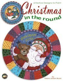 Christmas in the Round. Debra Jordan Bryan fills her world with charming characters in whimsical settings.. Price: $11.36