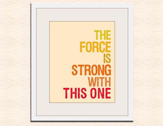 Geekery Star Wars typography art print baby nursery art print. The Force is Strong 8x10 print. $18.00, via Etsy.