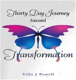 """Be Sure to Download NOW at the link below my amazing Discussion with author Villa Powell from her book """"Thirty Day Journey Toward Transformation"""" on Whole Life Living Radio Network."""
