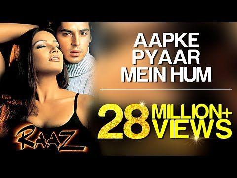 Aapke Pyaar Mein Hum Song Video Raaz Dino Morea Malini Sharma Alka Yagnik Youtube Bollywood Songs Mp3 Song Download Songs
