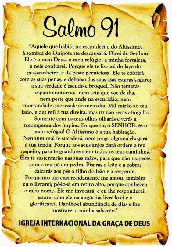 Salmo 91.  http://www.portalpower.com.br/gospel/salmo-91-biblia-online/