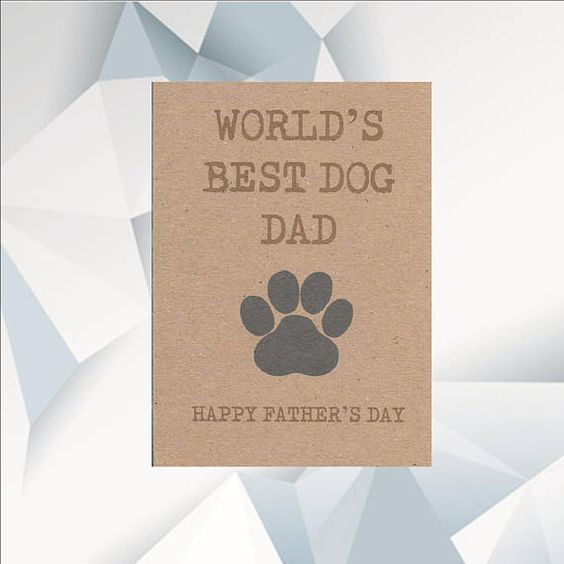 World S Best Dog Dad Happy Father S Day Card Etsy Fathers Day Cards Happy Fathers Day Baby Fathers Day Gift