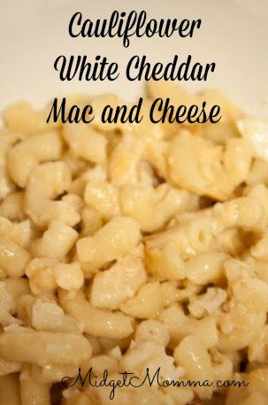 Cauliflower White Cheddar Mac and Cheese is super cheesy and delicious ...