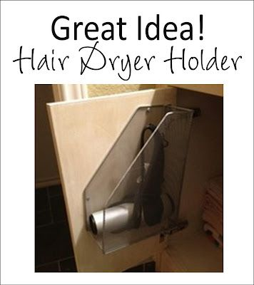 Wire file holder to store your Hair dryer.  I would have never thought of this!
