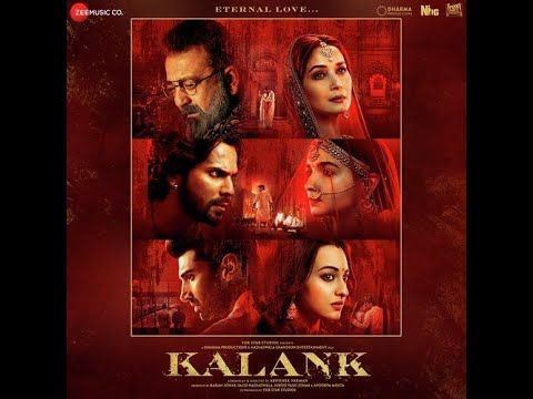 Kalank First Class Varun Dhawan Alia Bhatt Kiara Arijit Singh Hindi Movies Mp3 Song Mp3 Song Download