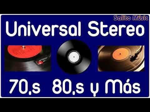 Música De Universal Stereo Sólo La Mejor Música De Todos Los Tiempos Youtube Musica Canciones Que Te Mejores