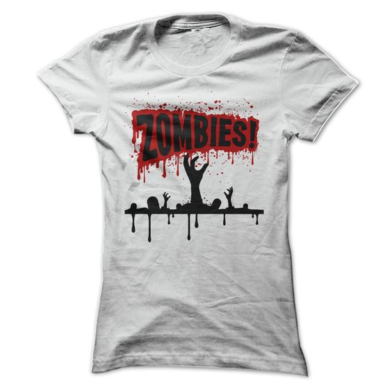 Zombies! Bloody Horror Slogan - Hands Coming Out Of The Graves T Shirt - many color options - tops for women and men