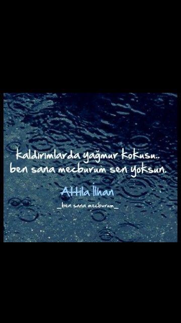 Sozler Corek Otu Yagi Com Ben Sana Mecburum Sen Yoksun Attila Ilhan Book Quotes Words Quotes