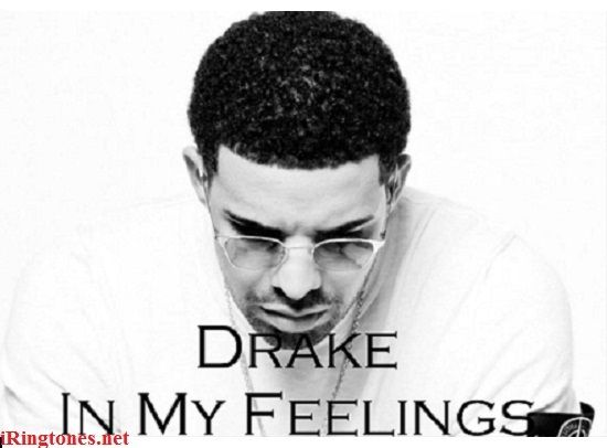 In My Feelings Ringtones Free Download For Your Mobile Phone You Can Listen Download Upload Cutter Ringtone In My Feelings Hollywood Songs Drake Lyrics