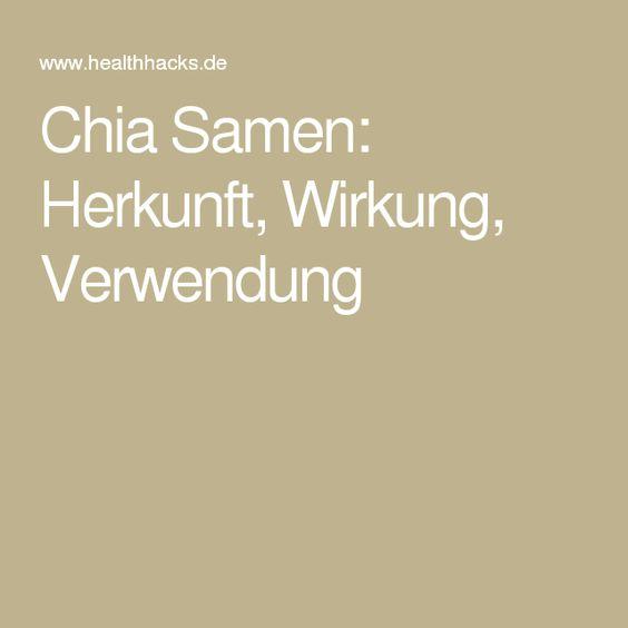Chia Samen: Herkunft, Wirkung, Verwendung