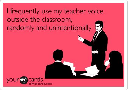 Haha.....oops - ALL of the time!! @Erica Lyons: Funny Friendship, Teacher Funny Quotes, Funny Teacher Quotes, Teacher Funnies Humor, Teaching Quotes Funny, Teachers Humor, Teacher Quotes Funny, Teaching Funnies, Teacher Truths