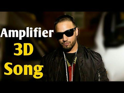 Amplifier 3d Song Bass Boosted Song Amplifier 3d Imran Khan Youtube Bollywood Songs Songs Youtube