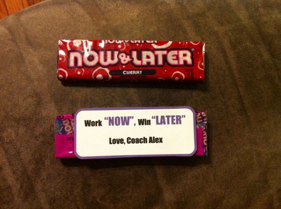 """Motivational gift, cheer candy, inspirational, cheerleading, team gift, coaches gifts, """"work now, win later"""", now and later candy, candy sayings"""