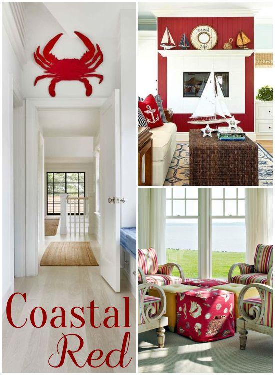 Striking Red Coastal Decorating Ideas Red Decor Red Home Decor Coastal Decor