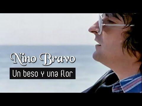 Nino Bravo Un Beso Y Una Flor Videoclip Pacoaloy Over Blog Com Musica Para Mama Videoclip Videos De Musica