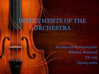 Instruments Of The Orchestra Interactive Powerpoint - a nice intro
