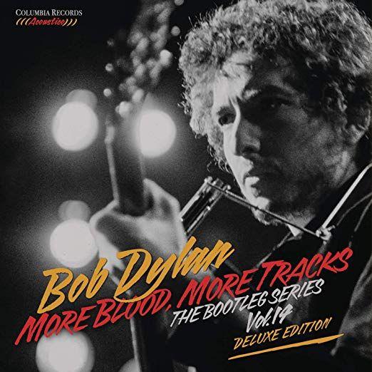 More Blood More Tracks The Bootleg Series Vol 14 Bob Dylan