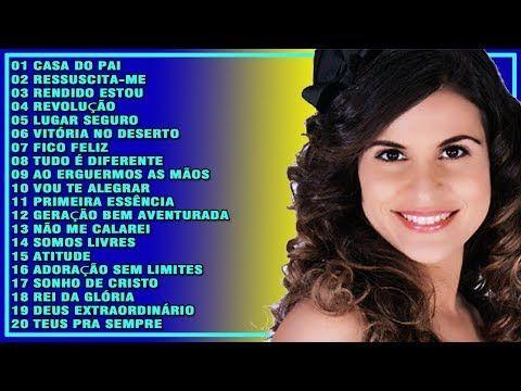 Aline Barros As Melhores Musica Gospel 2017 Melhores Musicas