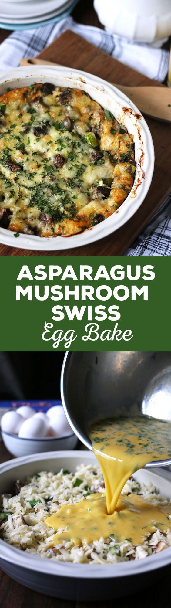 This asparagus mushroom swiss egg bake is perfect for brunch or ...