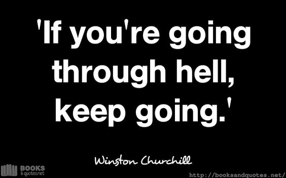 Winston Churchill If youre going t #quotes