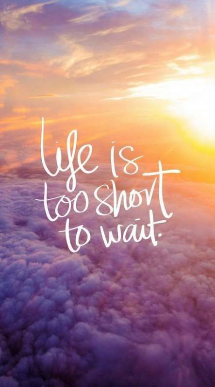 What Are You Waiting For Live Your Life Lovingthislife Intentionalliving Livingwithchronicillne Inspirational Quotes Wallpapers New Quotes Cute Wallpapers