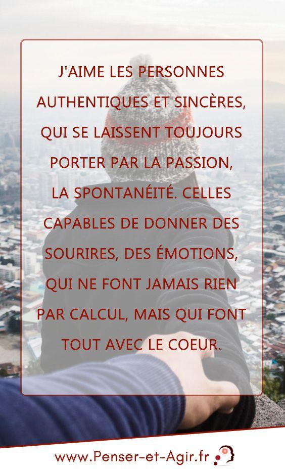 J Aime Les Personnes Authentiques Et Sinceres Citation Education Proverbes Et Citations Citation