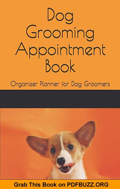 Dog Grooming Appointment Book Organizer Planner For Dog Groomers