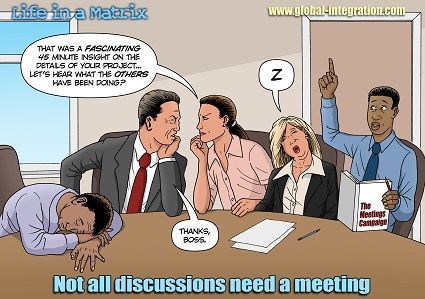 Not all discussions need a meeting » Global Integration